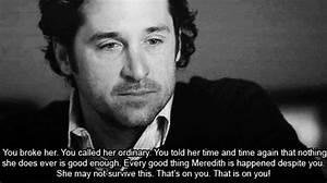 """""""You broke... Mcdreamy Love Quotes"""