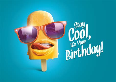 Cool Happy Birthday Picture by Stay Cool Its Your Birthday Suncard