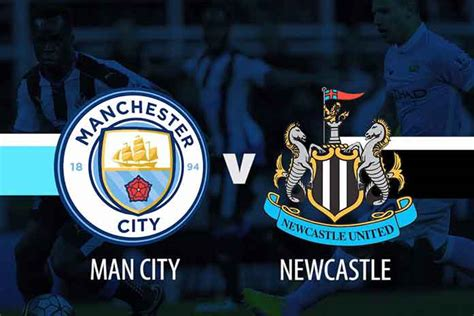Manchester City vs Newcastle United Live Streaming, Head ...