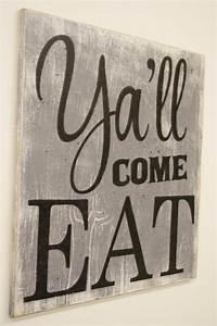 Y39all come eat wood sign kitchen sign dining room sign for Best brand of paint for kitchen cabinets with southern wall art
