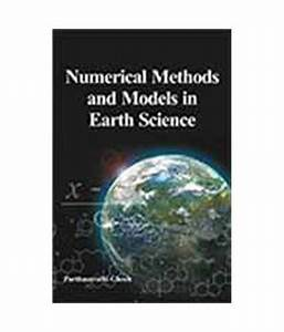 Numerical Methods And Models In Earth Science: Buy ...