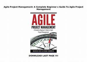 Agile Project Management  A Complete Beginner S Guide To