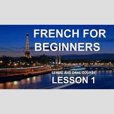 Lesson 1  Do You Want To Learn French Online For Free? Manesca French For Beginners Youtube