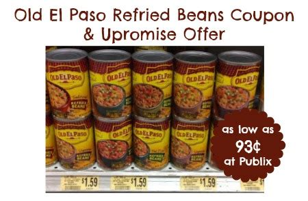 74658 El Paso Refried Beans Coupon by El Paso Refried Beans Coupon And Upromise Offer As