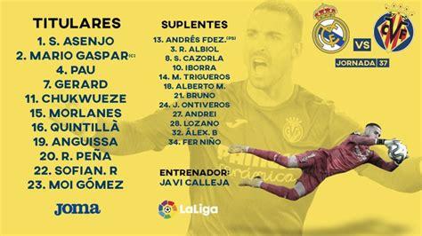 Real Madrid 2 vs 1 Villarreal por la jornada 37 de LaLiga ...