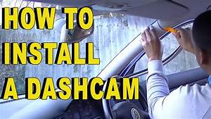 Dash Cam Installation - A Step By Step Guide
