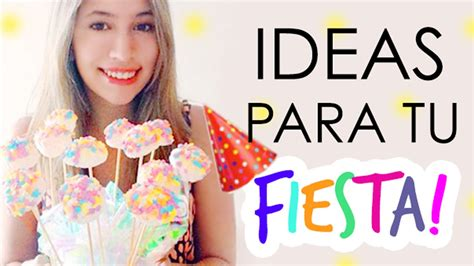 Ideas Para Tu Fiesta! ♡ ɴᴀɴᴄʏ Youtube