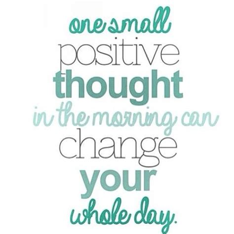 start  day  positive thoughts quotes