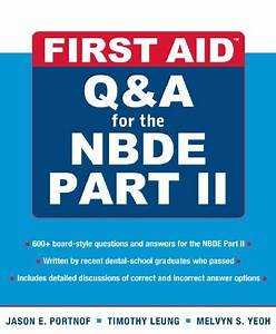 First Aid Q U0026a For The Nbde Part Ii