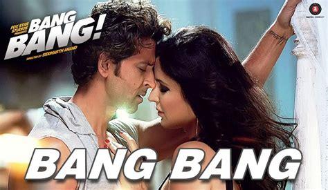 बैंग बैंग Bang Bang Title Song Hindi Lyrics