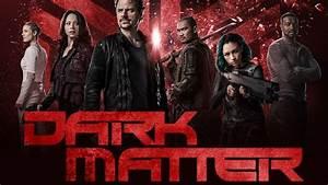 Dark Matter - Season 3 - Promos, Poster & Cast Promotional ...