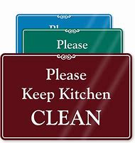 Funny Keep Kitchen Clean Signs