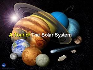 a tour of solar system