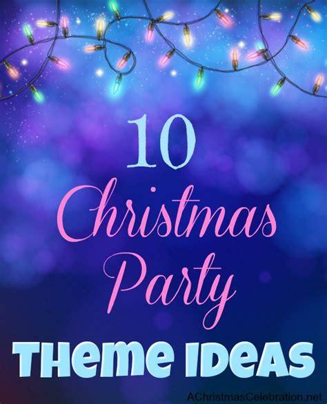 10 Fun Christmas Party Theme Ideas 2019
