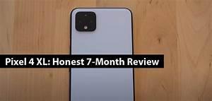 Pixel 4 Xl  Honest 7