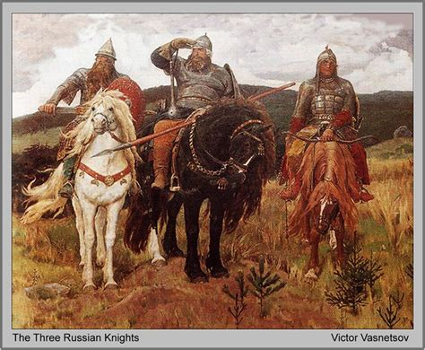 Here Is The Famous Painting Of The Three Legendary Russian