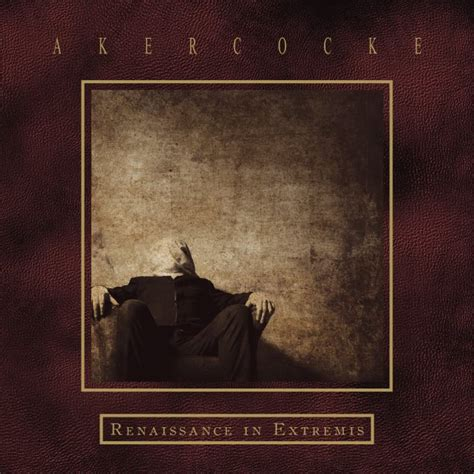 In Extremis by Akercocke To Release Renaissance In Extremis Album In