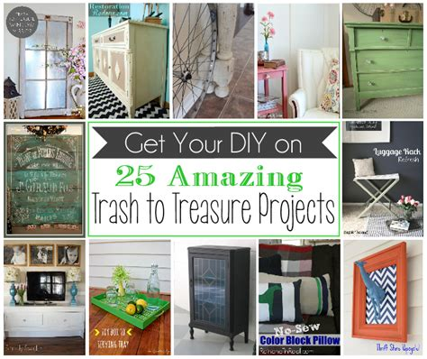 trash to treasure projects 25 amazing trash to treasure projects just a girl and her blog
