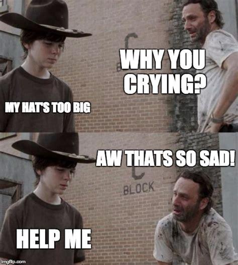 Crying Rick Meme - rick and carl meme imgflip