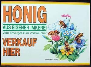 Honig Aus Eigener Imkerei : werbeschild honig verkauf flores imkereibedarf humme ~ Whattoseeinmadrid.com Haus und Dekorationen