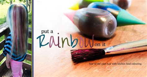 Put A Rainbow On It ~ How To Dye Your Hair With Food