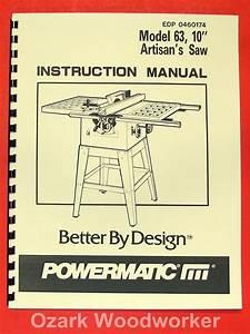 Powermatic 63 10 U0026quot  Artisan U0026 39 S Table Saw Op Part Manual 0532