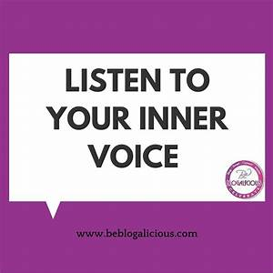 Blog Tip: Listen to Your Inner Voice