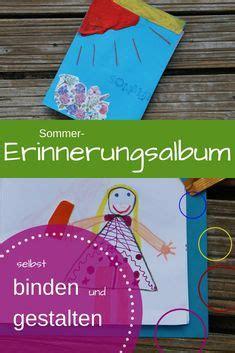 erinnerungsbuch selbst gestalten 690 besten kinder sind kreativ ideen f 252 r basteln malen und viel mehr bilder auf in