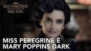 Miss Peregrine è Mary Poppins dark! | 20th Century Fox [HD ...