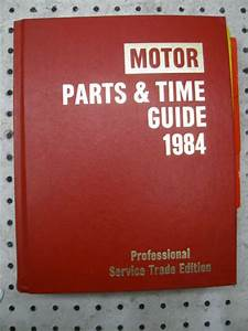 Motor Parts  U0026 Time Guide Manual 1984 56th Edition
