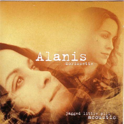 Jagged Little Pill (Acoustic) - Alanis Morissette mp3 buy ...