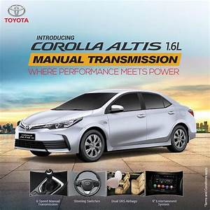 Toyota Corolla Altis 1 6l Now In Manual Transmission