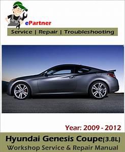 Hyundai Genesis Coupe  3 8l  Service Repair Manual 2009
