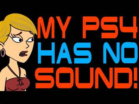 My PS4 Has No Sound! - YouTube