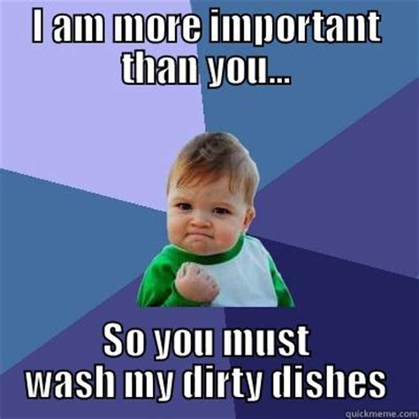 Dishes Meme - wash your dirty dishes meme bing images