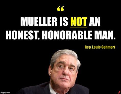 Mueller Memes - image tagged in robert mueller louie gohmert dishonest evil donald trump imgflip