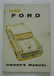 1958 Ford Car Owners Manual Guide First Printing 1957 In