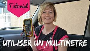 Comment Utiliser Un Multimetre : comment utiliser un multim tre sur sa voiture youtube ~ Gottalentnigeria.com Avis de Voitures