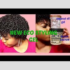 Black Castor & Flaxseed Oil And Coconut Oil New Eco Styler Gel Review Youtube
