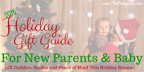 christmas gift for new parents 2016 gift guide for new parents the best parenting gifts products hugs and