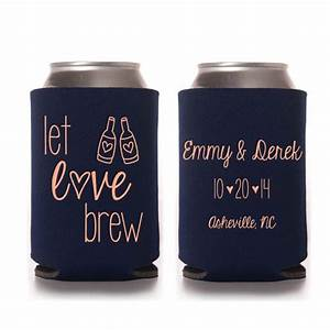 wedding favors let love brew personalized can coolers With beer koozie wedding favors
