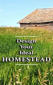Design Your Ideal Homesteading Land Countryside