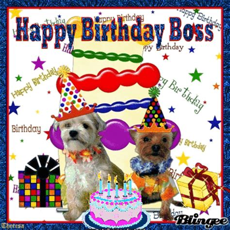HAPPY BIRTHDAY BOSS TOP 19 Picture #116410678 | Blingee.com