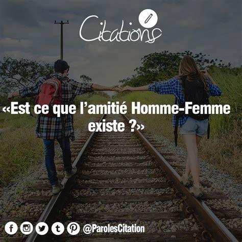 Amitié Homme Femme Citation Amiti 233 Homme Femme Amiti 233 Amour Homme Femme Fille Gar 231 On Citation Question