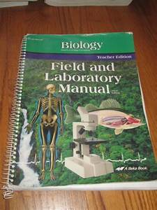 A Beka Biology  Field  U0026 Lab Manual