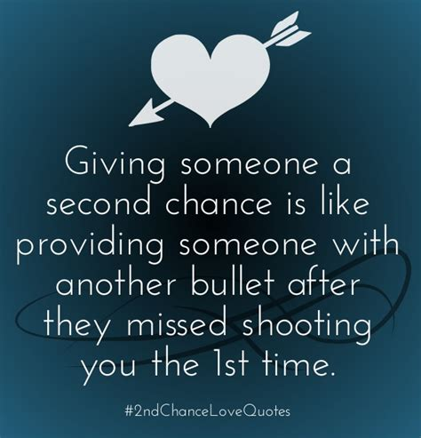 Second Chances Quotes Second Chance Quotes List Of Best 2nd Chance