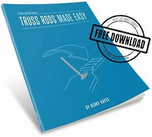 Truss Rods Made Easy Released  U2014 Haze Guitars