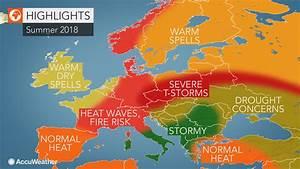 2018 Europe summer forecast: Intense heat to seize France ...