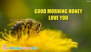 Good Morning Honey Love You @ GoodMorningWishes.Pics