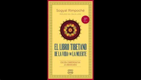Con prólogo a cargo del dalai lama. El Libro Tibetano De La Vida Y La Muerte Frases - Libros Famosos